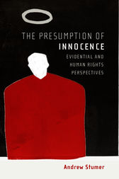 The Presumption of Innocence by Andrew Stumer
