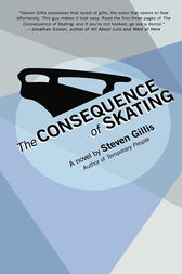 The Consequence of Skating by Steven Gillis