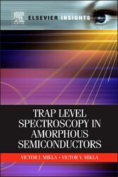 Trap Level Spectroscopy in Amorphous Semiconductors by Victor V. Mikla