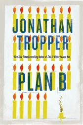 Plan B by Jonathan Tropper