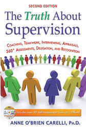 The Truth About Supervision by Anne O'Brien Carelli