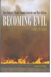 Becoming Evil by James E. Waller