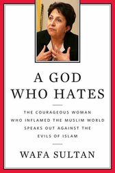 A God Who Hates by Wafa Sultan