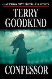 Confessor by Terry Goodkind