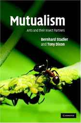 The Evolutionary Ecology of Ant–Plant Mutualisms by Andrew James Beattie
