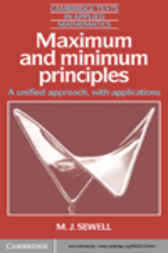 Maximum and Minimum Principles by M. J. Sewell