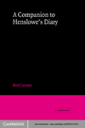 A Companion to Henslowe's Diary by Neil Carson
