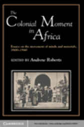 The Colonial Moment in Africa