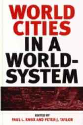 World Cities in a World-System by Paul L. Knox