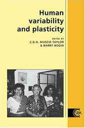 Human Variability and Plasticity by C. G. Nicholas Mascie-Taylor