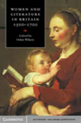 Women and Literature in Britain, 1500–1700 by Helen Wilcox
