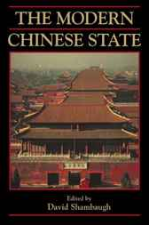 The Modern Chinese State by David Shambaugh