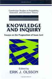 Knowledge and Inquiry by Erik J. Olsson