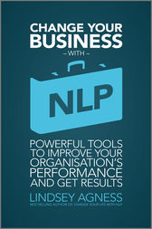 Change Your Business with NLP by Lindsey Agness