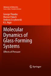 Molecular Dynamics of Glass-Forming Systems by George Floudas