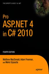 Pro ASP.NET 4 in C# 2010 by Matthew MacDonald