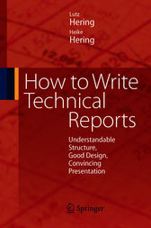 How to Write Technical Reports by Lutz Hering