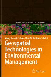 Geospatial Technologies in Environmental Management by Nancy Hoalst-Pullen