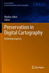 Preservation in Digital Cartography by Markus Jobst