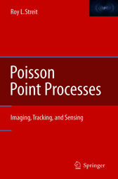 Poisson Point Processes by Roy L. Streit