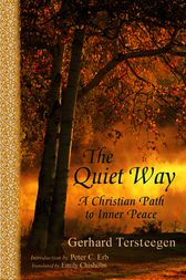 The Quiet Way by Gerhard Tersteegen