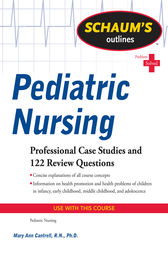 Schaum's Outline of Pediatric Nursing by Mary Ann Cantrell