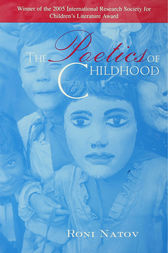 The Poetics of Childhood by Roni Natov
