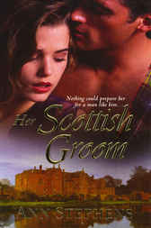 Her Scottish Groom by Ann Stephens