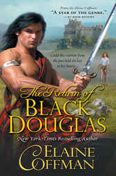 Return of Black Douglas by Elaine Coffman