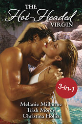 The Hot-Headed Virgin / The Virgin's Price / The Greek's Virgin / The Italian Billionaire's Virgin