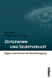 Zeitgewinn und Selbstverlust