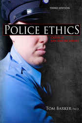 Police Ethics by Tom Barker