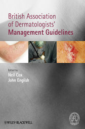 British Association of Dermatologists' Management Guidelines by Neil Cox
