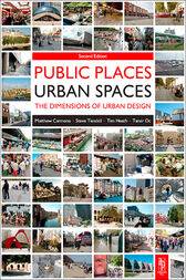 Public Places - Urban Spaces by Tim Heath