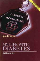 My Life with Diabetes by Jan de Vries