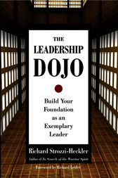 The Leadership Dojo by Richard Strozzi-Heckler