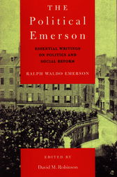 The Political Emerson by Ralph Waldo Emerson