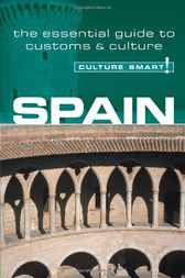 Spain - Culture Smart! by Marian Meaney