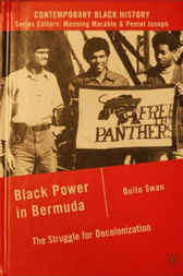 Black Power in Bermuda by Quito Swan