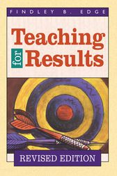 Teaching for Results by Findley B. Edge