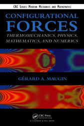 Configurational Forces by Gerard A. Maugin
