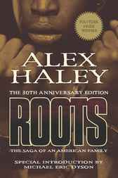 Roots-Thirtieth Anniversary Edition by Alex Haley