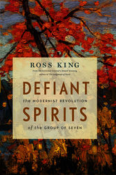 Defiant Spirits by Ross King
