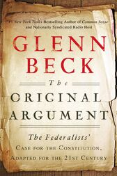 The Original Argument by Glenn Beck