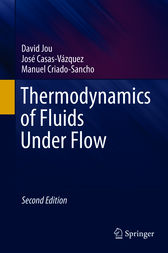 Thermodynamics of Fluids Under Flow by David Jou