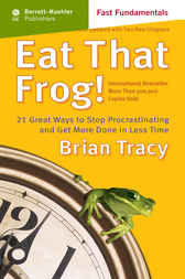 Eat That Frog! c.21 by Brian Tracy