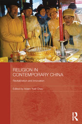 Religion in Contemporary China by Adam Yuet Chau