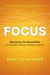 Focus by Mike Schmoker