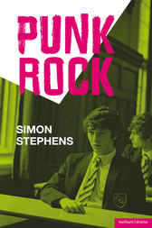 Punk Rock by Simon Stephens