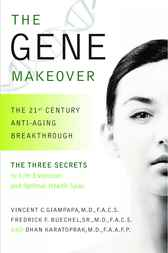 The Gene Makeover by Vincent C. Giampapa